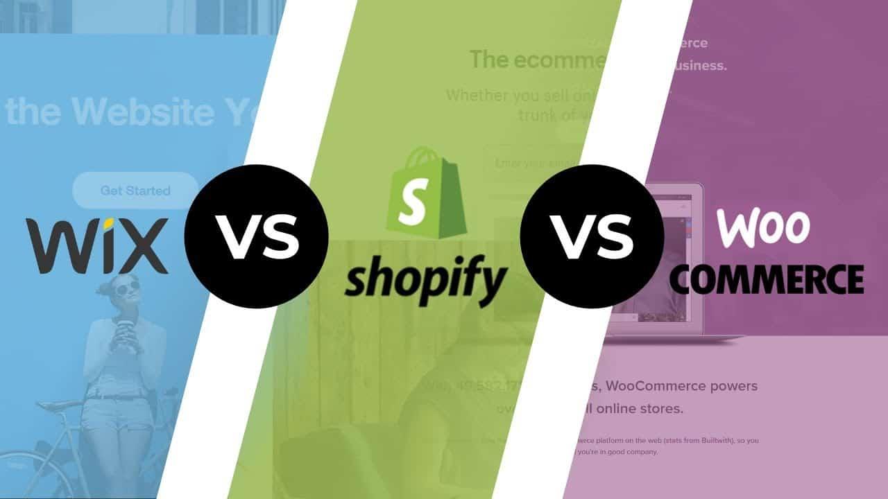 Wix vs Shopify vs WooCommerce